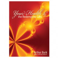 Your Health and the Redemptive Gifts